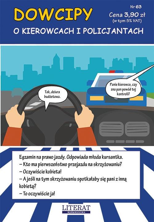 Dowcipy Nr 63 O kierowcach i policjantach Adamczewski Przemysław