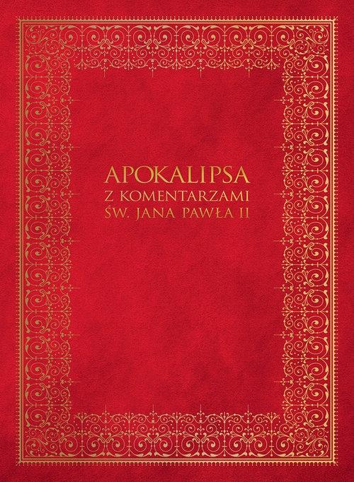 Apokalipsa z komentarzami Jana Pawła II praca zbiorowa