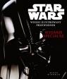 Star Wars Wielki ilustrowany przewodnik Wydanie specjalne  (65943)  Opracowanie zbiorowe