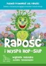 Radość i wyspa Hop-Siup