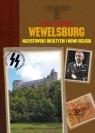 Wewelsburg Nazistowski okultyzm i nowa religia