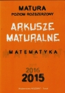 Matura 2015 Matematyka Arkusze maturalne Poziom rozszerzony Masłowska Dorota, Masłowski Tomasz, Nodzyński Piotr