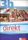 Direkt 3B Podręcznik z ćwiczeniami do języka niemieckiego  Motta Giorgio, Ćwikowska Beata