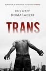 Trans Domaradzki Krzysztof