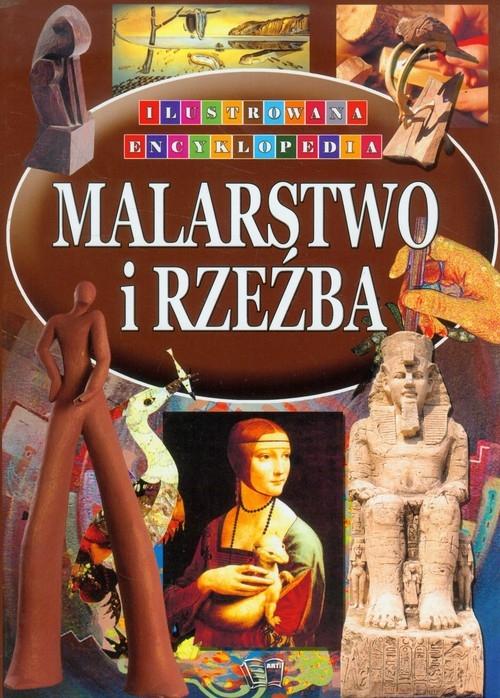 Malarstwo i rzeźba Ilustrowana Encyklopedia