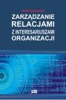 Zarządzanie relacjami z interesariuszami organizacji Tyszkiewicz, Rafał