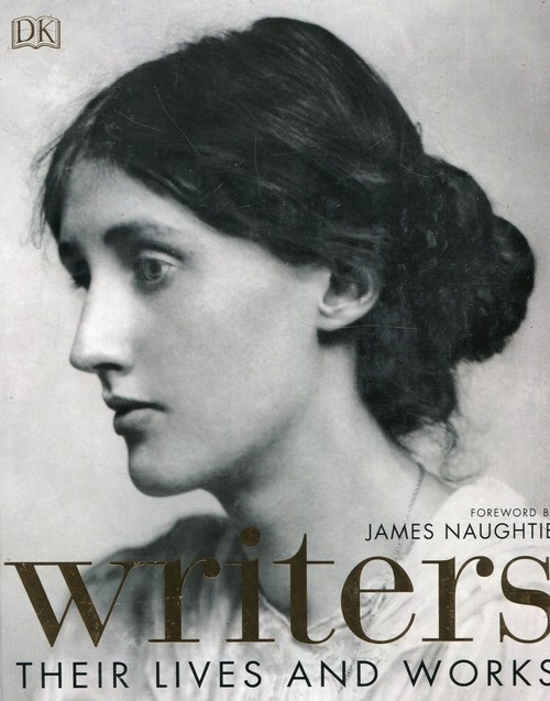 Writers Their Lives and Works Naughite James