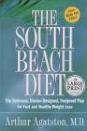 South Beach Diet The Delicious Doctor-Designed