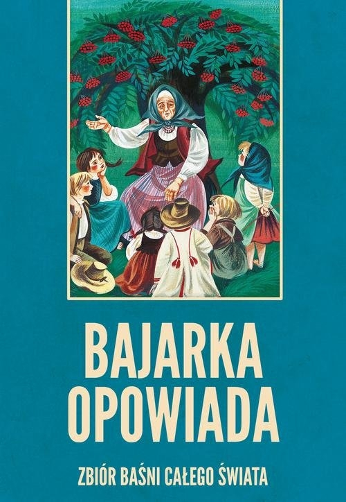 Bajarka opowiada Niklewiczowa Maria