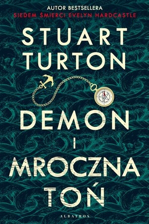 Demon i mroczna toń Stuart Turton