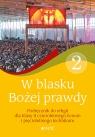 Religia. W blasku Bożej Prawdy. Podręcznik dla klas 2, czteroletniego liceum Śmiech Tadeusz , Kondrak Elżbieta