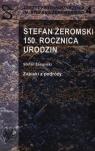 Stefan Żeromski 150 rocznica urodzin
