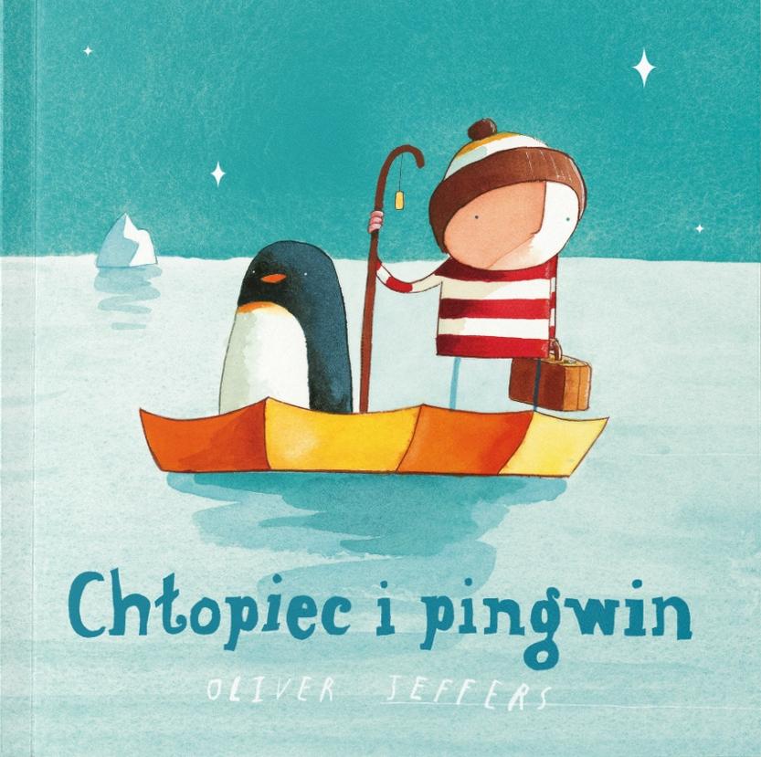 Chłopiec i pingwin Oliver Jeffers