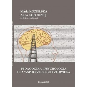 Pedagogika i psychologia dla współczesnego człowieka PRACA ZBIOROWA