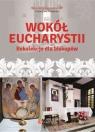 Wokół Eucharystii