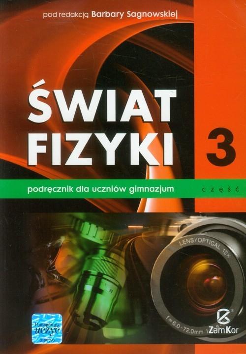 Świat fizyki Podręcznik Część 3 (Uszkodzona okładka)
