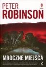 Mroczne miejsca Robinson Peter
