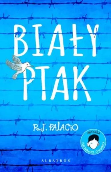 Biały ptak. Cudowny chłopak (Uszkodzona okładka) R.J. Palacio
