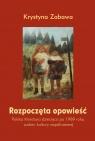 Rozpoczęta opowieść Polska literatura dziecięca po 1989 roku wobec Zabawa Krystyna