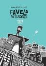 Favela w kadrze Diniz André