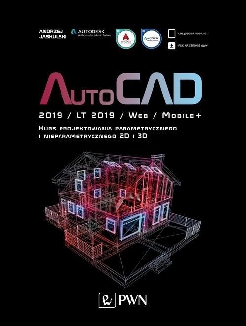 AutoCAD 2019 / LT 2019 / Web / Mobile+ Jaskulski Andrzej