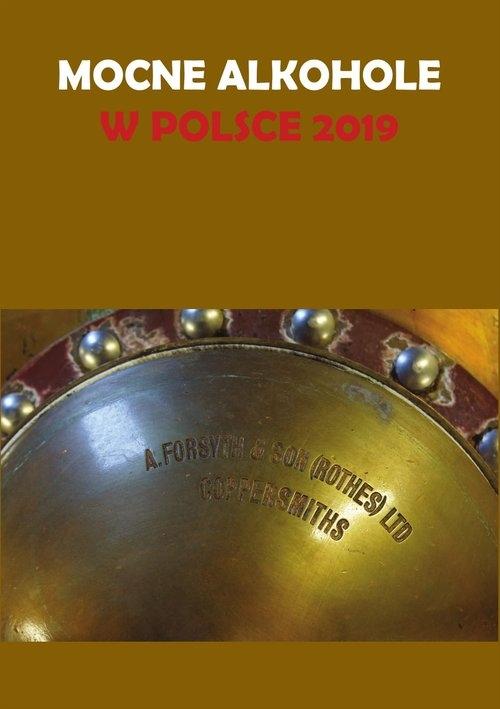 Mocne alkohole w Polsce 2019 Gołębiewski Łukasz