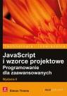 JavaScript i wzorce projektowe Programowanie dla zaawansowanych. Timms Simon