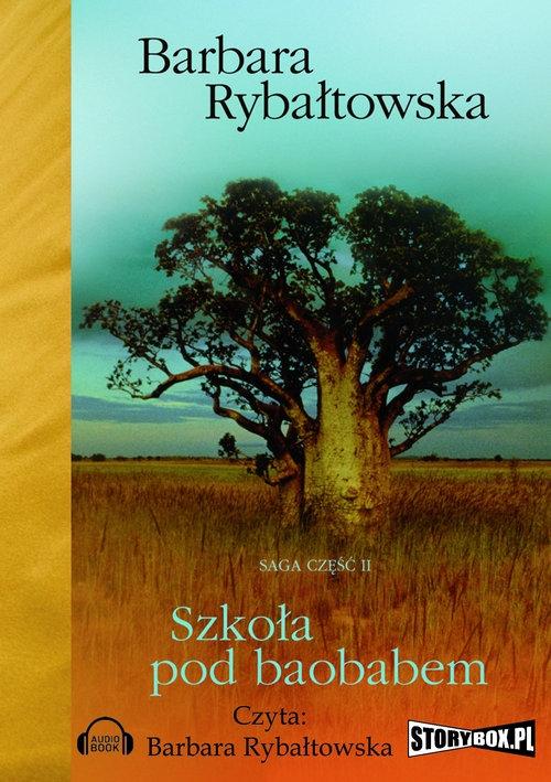 Szkoła pod baobabem  (Audiobook) Rybałtowska Barbara
