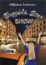 Brygida Star Show  Trubowicz Magdalena