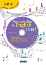 You can sing in english too (+CD)<br />20 nowych piosenek autorskich