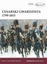 Cesarski gwardzista 1799-1815