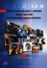 Media audiowizualne i cyfrowe wobec wyzwań współczesnego społeczeństwa