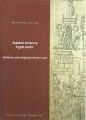 Śląskie obiekty typu motteStudium archeologiczno-historyczne Nowakowski Dominik