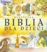 Klasyczna Biblia dla dzieci