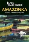 Amazonka Zagadka źródła królowej rzek Pałkiewicz Jacek