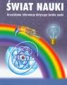 Świat nauki. Arcyciekawe informacje dotyczące świata nauki