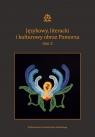 Językowy literacki i kulturowy obraz Pomorza Tom 2