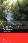 MR 5 Girl Who Loved Tom Gordon retold by John Escott