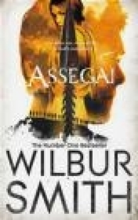 Assegai Wilbur Smith