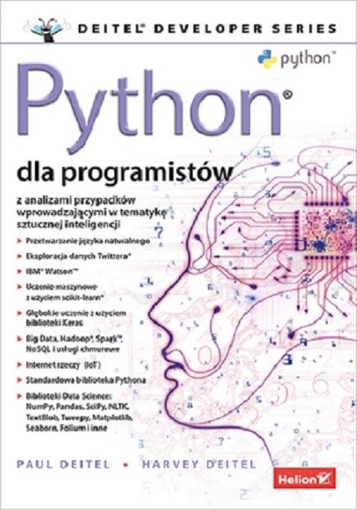 Python dla programistów. Big Data i AI. Studia przypadków Deitel Paul J., Deitel Harvey