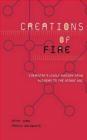 Creations of Fire Cathy Cobb, Harold Goldwhite, C Cobb