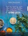 Jedzenie, które leczy Karolina i Maciej Szaciłło