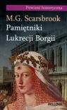 Pamiętniki Lukrecji Borgii (OT) Scarsbrook M.G.