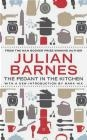 The Pedant in the Kitchen Julian Barnes