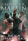 Ręka umarlaka Martin George R.R., Miller Jos.