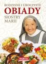Rodzinne i uroczyste obiady Siostry Marii