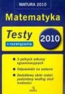 Matematyka Testy + rozwiązania Matura 2010