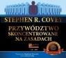 Przywództwo skoncentrowane na zasadach  (Audiobook) Stephen R. Covey