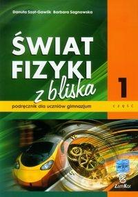 Świat fizyki z bliska Podręcznik Część 1 Szot-Gawlik Danuta, Sagnowska Barbara