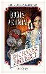 Kochanek śmierci  Akunin Boris